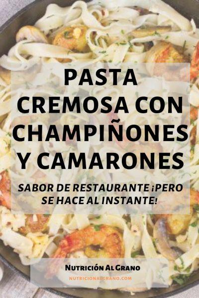 Pasta-Cremosa-con-Champiñones-y-Camarones-Pinterest