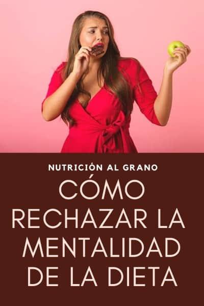Como rechazar la mentalidad dieta