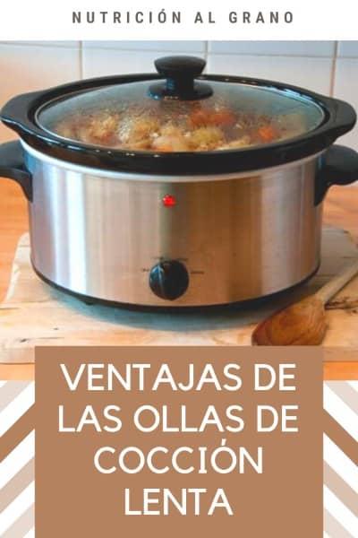 Cuáles son las ventajas de las ollas de cocción lenta?