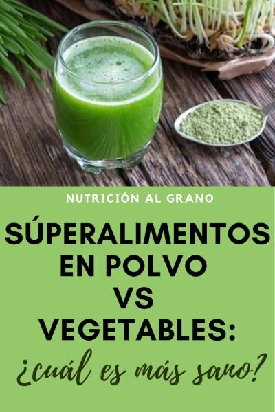 polvo de superalimentos vs verduras